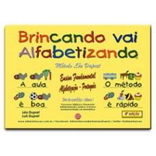 BRINCANDO VAI ALFABETIZANDO - LIVRO DO ALUNO VOLUME 1 (primeiro semestre) - Alfabetização - Ensino Fundamental 1 - ARQUIVO DIGITAL