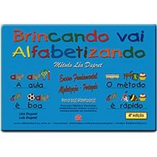 BRINCANDO VAI ALFABETIZANDO - LIVRO DO(A) ALFABETIZADOR(A) - ALFABETIZAÇÃO - ENSINO FUNDAMENTAL 1 - ARQUIVO DIGITAL